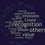Creating Value for Others Through Recognition: Not Easy, But Worth It!