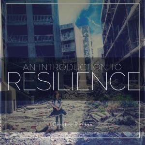 Christine Riordan, TEDTalk, Resilience